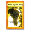 That You May Grow Thereby Vol.2 - A Course In The Fundamental Doctrines Of The Faith
