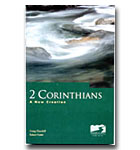 2 Corinthians : A New Creation
