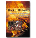 AD 70 Theory, The