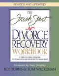 Fresh Start Divorce Recovery Workbook, The