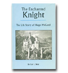 Enchanted Knight, The Life Story Of Hugo McCord