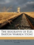 Biography Of B.W. Stone, The