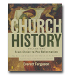 Church History Volume One: From Christ To Pre-Reformation: The Rise And Growth