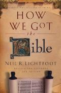 How We Got The Bible - 3rd Edition - PB