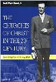 Churches Of Christ In The 20th Century, The