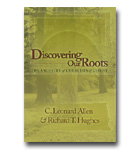 Discovering Our Roots The Ancestry Of Church Of Christ