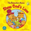 Berenstain Bears Show God's Love, The