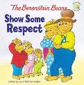 Berenstain Bears Show Some Respect, The