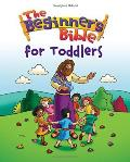 Beginner's Bible For Toddlers, The
