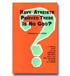 Have Atheists Proved There Is No God?