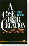 Case For Creation, A: 3rd Ed