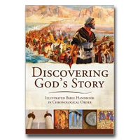Discovering God's Story: Fully Illustrated Bible Handbook In Chronological Order