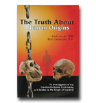 Truth About Human Origins, The