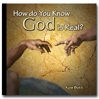How Do Know God Is Real?