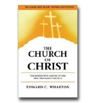 Church Of Christ: The Distinctive Nature Of The New Testament Church