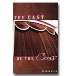 Cast Of The Cross, The