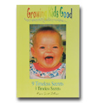 Growing Kids Good 9 Timeless Secrets