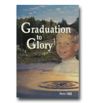 Graduation to Glory