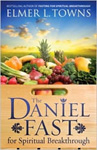 Daniel Fast For Spiritual Breakthrough, The