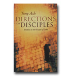 Directions for Disciples - Studies In The Gospel Of Luke