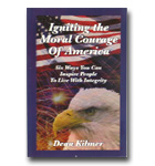 Igniting the Moral Courage of America