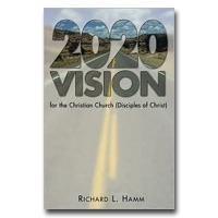 2020 Vision For The Christian Church (Disciples Of Christ)