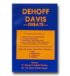 Dehoff - Davis Debate: Election, Foreordination, Atonement, Depravity, Holy Spiri