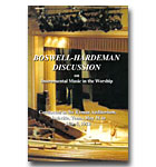 Boswell Hardeman Discussion On Instrumental Music In The Worship