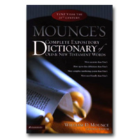 Mounces Complete Expository Dictionary Of Old & New Testament Words