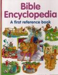 Bible Encyclopedia: A First Reference Book