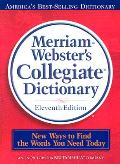 Merriam-Webster Collegiate Dictionary - 11th Edition