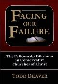 Facing Our Failure: The Fellowship Dilemma In Conservative Churches Of Christ