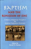Baptism And The Remission Of Sins