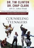 Quick Reference Guide To Counseling Teenages