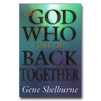 God Who Puts Us Back Together, The
