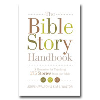 Bible Story Handbook, The: A Resource For Teaching 175 Stories From The Bible