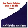 Dallas Christian - Most Popular Religious Songs Of All Time Vol 2 - CD