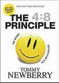 4:8 Principle, The: The Secret To A Joy Filled Life