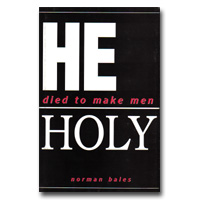 He Died To Male Men Holy