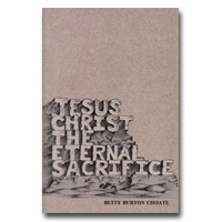 Jesus Christ The Eternal Sacrifice