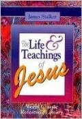 Life And Teachings Of Jesus