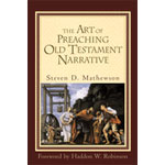 Art Of Preaching Old Testament Narrative