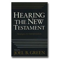 Hearing the New Testament: Strategies for Interpretation - 2nd Edition