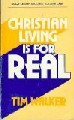 Christian Living Is For Real