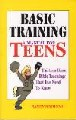 Basic Training A Manual For Teens
