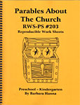 Parables About The Church Reproducible Work Sheets RWS-PK #203