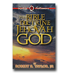 Bible Doctrine Of Jehovah God